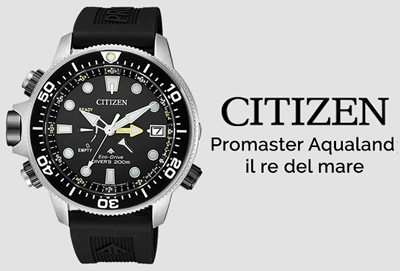 Citizen Promaster Aqualand: il re del mare